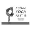 Matthew Sweeney - Ashtanga Yoga as it is