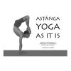 Matthew Sweeney - Ashtanga Yoga as it is